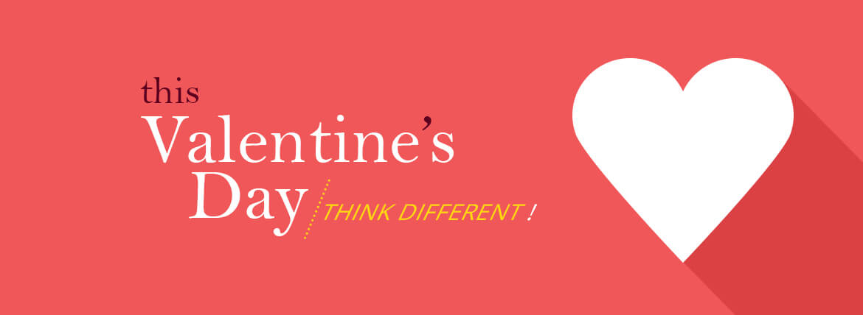 This Valentine's Think different!