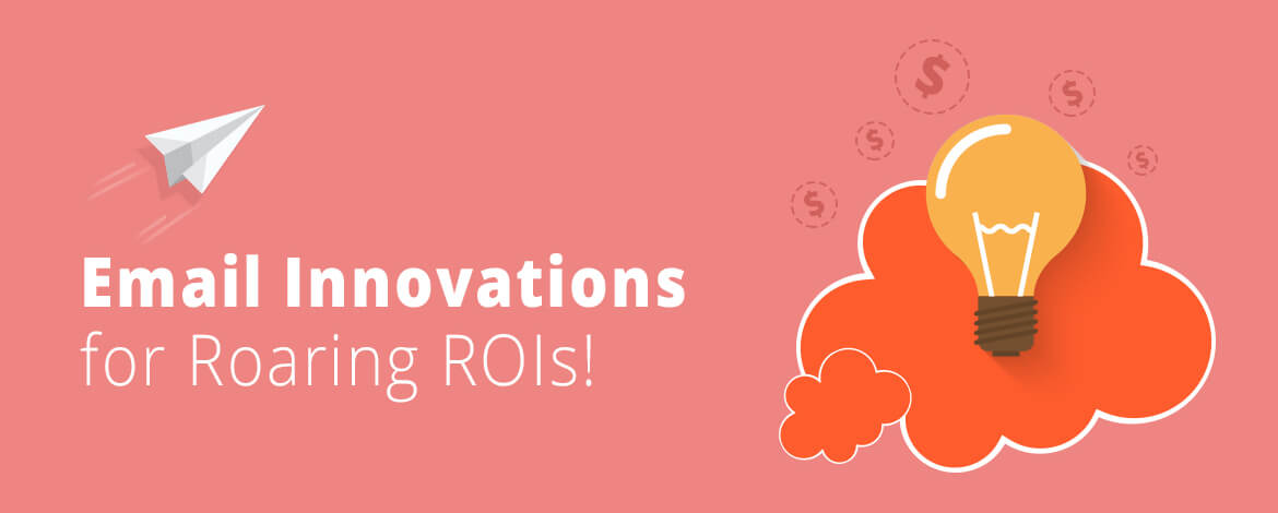 5 Email Innovations by Emailmonks