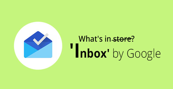 Inbox by google - email monks