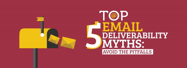 Email Deliverability Myths