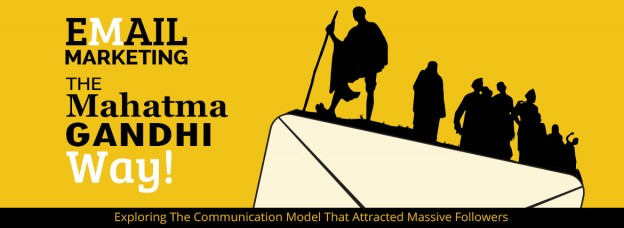 Email Marketing-The Mahatma Gandhi Way