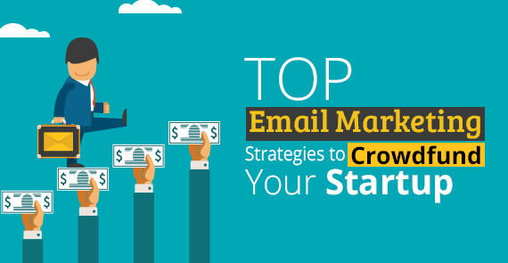 email marketing best practices-Strategies for Crowdfunding - Small