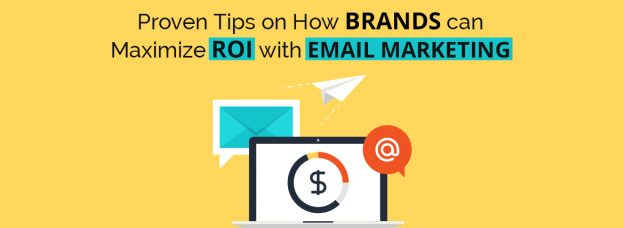 Email Marketing Tips to Maximize ROI