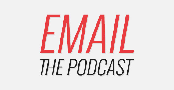 The Email Podcast