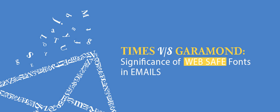 Times vs Garamond Significance of Web Safe Fonts in Emails Large Size copy_A