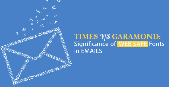 Times vs Garamond Significance of Web Safe Fonts in Emails Thumbnail