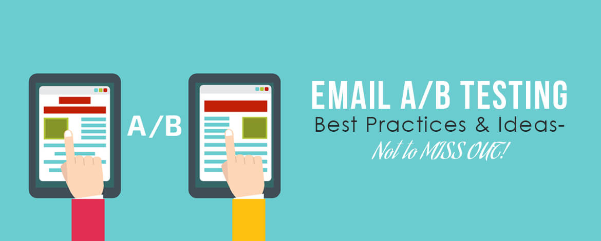 Email AB Testing Best Practices & Ideas- Not to MISS OUT!_Large Size_C