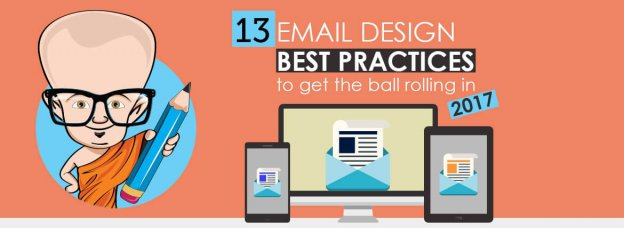 13 Email Design best practices for 2017