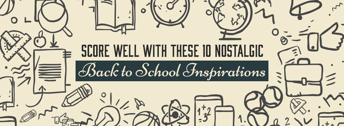 Back to School Inspirations Featured