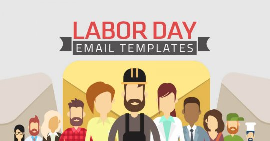 Top 5 Labor Day Email Templates To Fuel Sales In 2016 Email Uplers