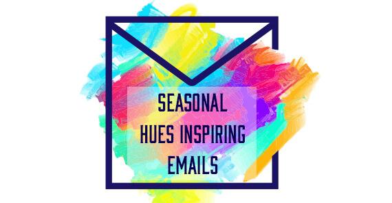 Seasonal Email Templates_Hues