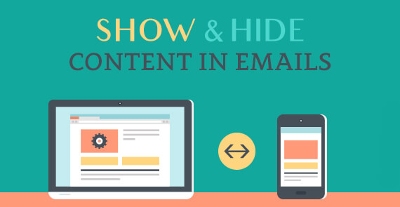 http://www.emailmonks.com/blog/wp-content/uploads/2016/10/Show-and-Hide-Content-in-Emails-example