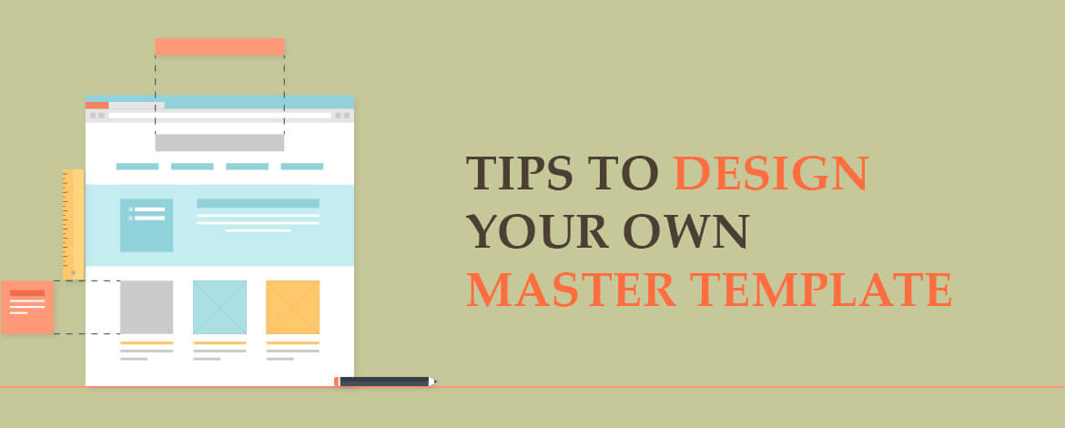 Tips to Design your own Master Template Large Size