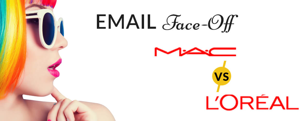 email face off MAC & Loreal