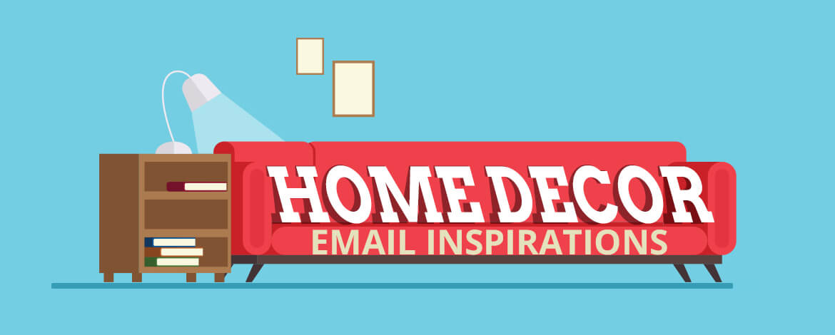 email marketing examples - Home Decor Samples