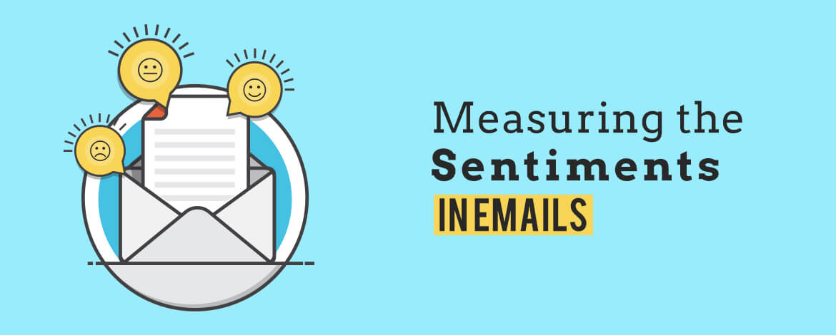 Measuring the sentiments in email