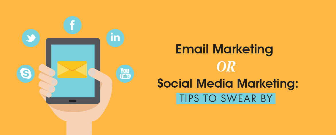 Social Media Marketing Vs Email Marketing Tips to Swear By Large Size copy