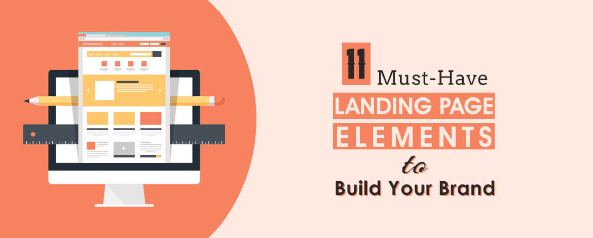 Landing Page Elements to Build Brand