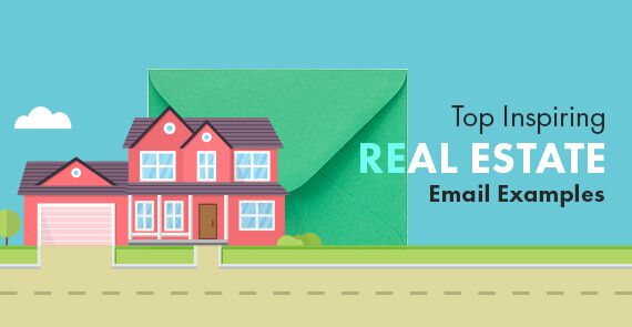 Top Inspiring Real Estate Email Examples - Copy 2 copy
