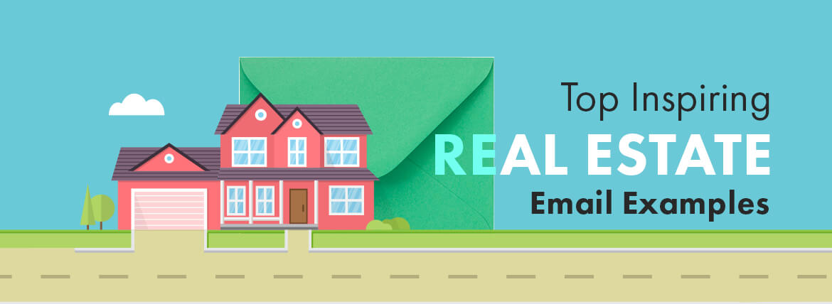 top inspiring real estate email examples that go through the roof
