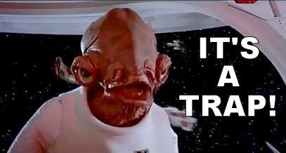 General-ackbar-star-wars-its-a-trap