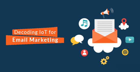 Decoding Internet of Things for Email Marketing