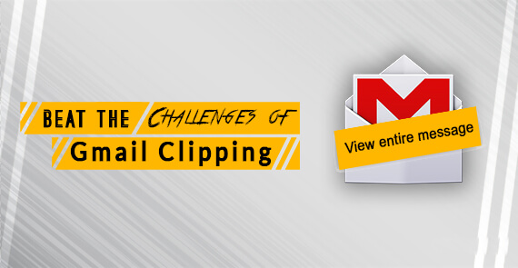 how to avoid gmail clipping