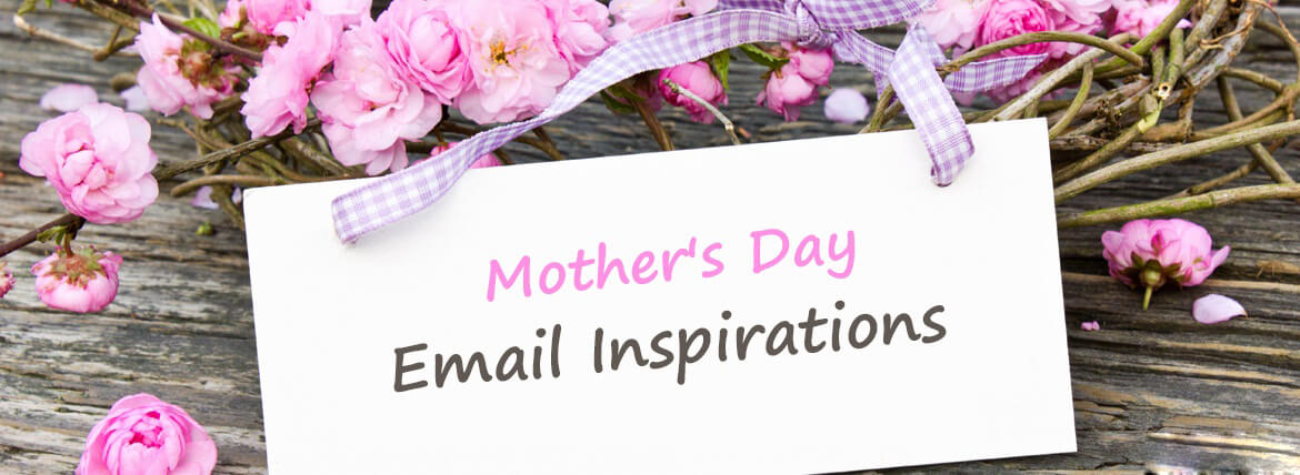 mother's day email template_Mother's Day Email Inspirations by Monks