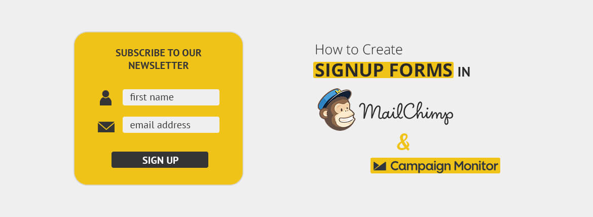 How to create signup forms in mailchimp campaign monitor for Mailchimp create template from campaign
