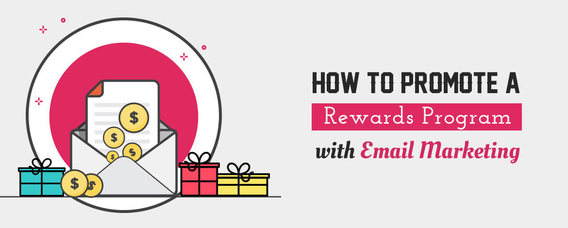 How to Promote Rewards Program with Email Marketing