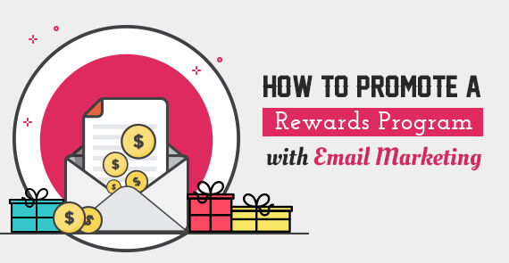 How to Promote a Rewards Program with Email Marketing