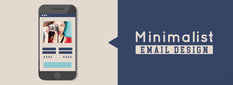 Minimalist Email Design