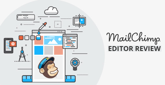 MailChimp Editor Review
