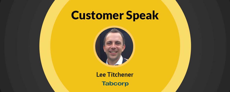 customer speak - lee titchener