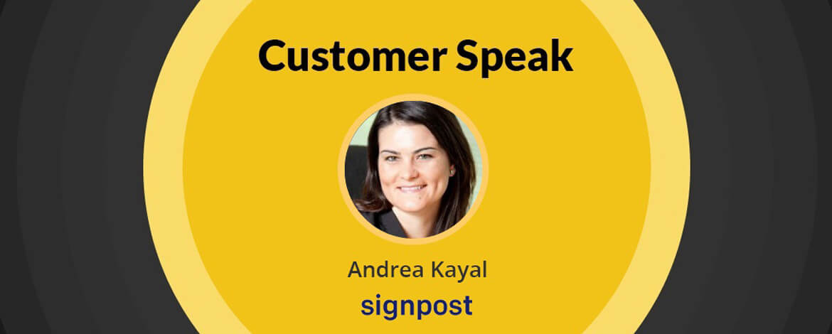 Andrea Kayal, Signpost- Customer Speak