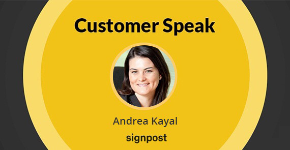 Customer Speak Andrea Kayal, Signpost