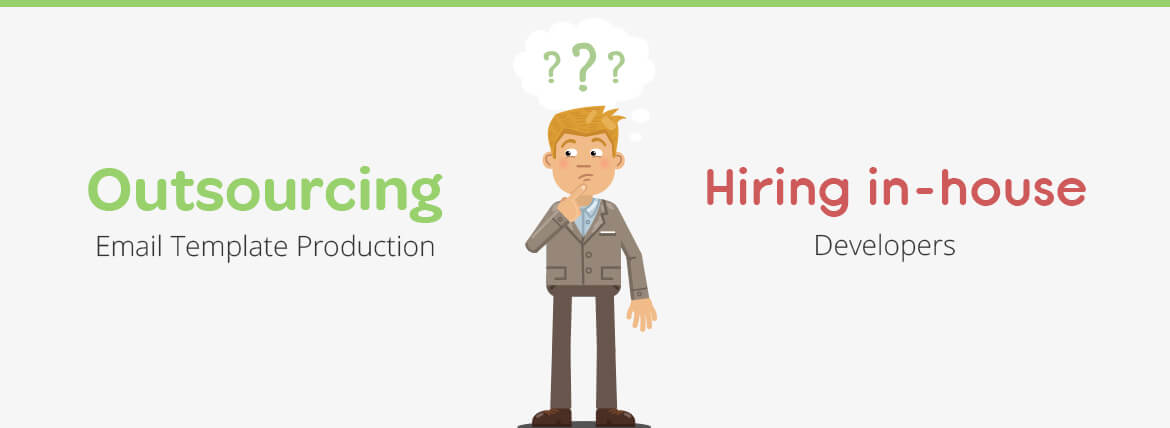 Outsourcing Email Template Production vs Hiring Inhouse Developee