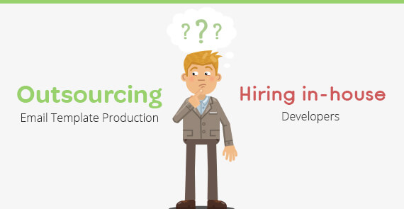 Outsourcing Email Template Production vs In house developer