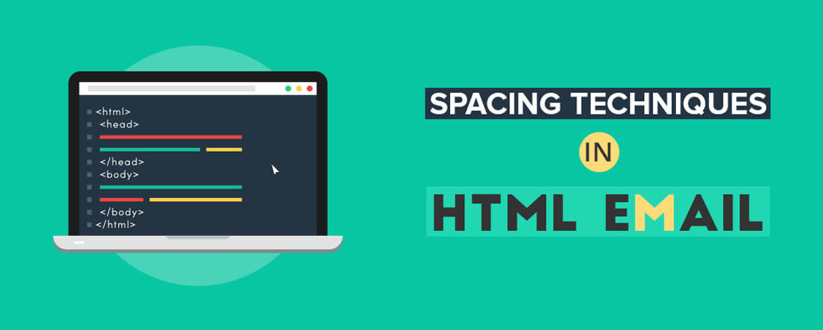 Spacing Techniques in HTML Email_featured