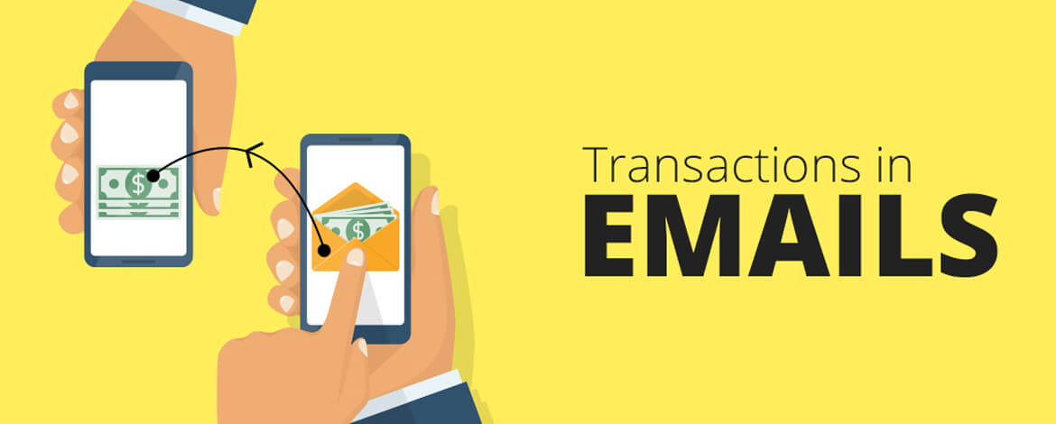 Transactions in Email