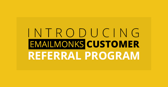 EmailMonks Customer Referral Program