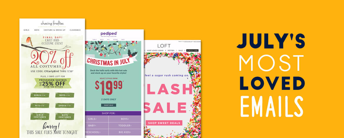 July's Most Loved Emails featured