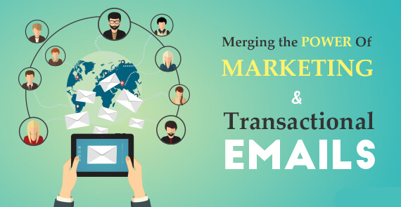 Merging Power Of Marketing & Transactional Emails