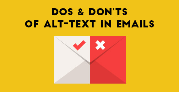 Dos and Don'ts of Alt-text in Email