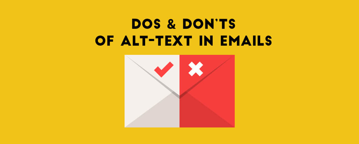 Dos and Don'ts of Alt-text in Emails
