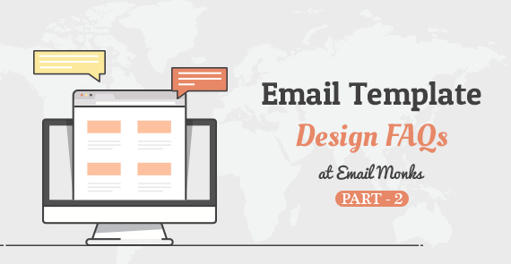 Email Template Design FAQs – Mindful Teachings from the Monastery Part 2