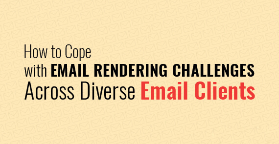 How-to-Cope-Email-Rendering-