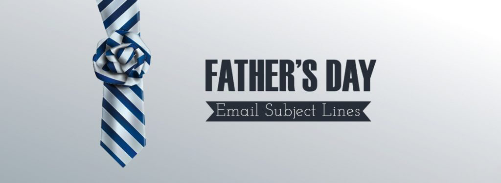 Fathers-Day-Email-Subject-Lines