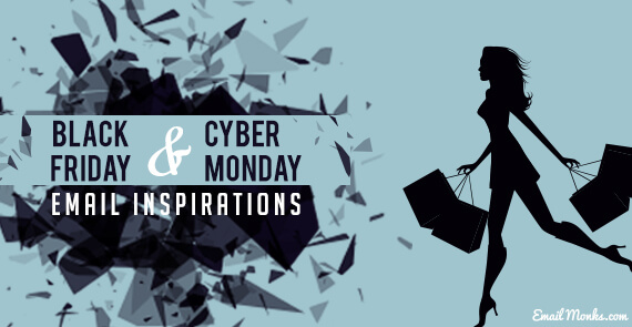 Black Friday & Cyber Monday Email Inspirations