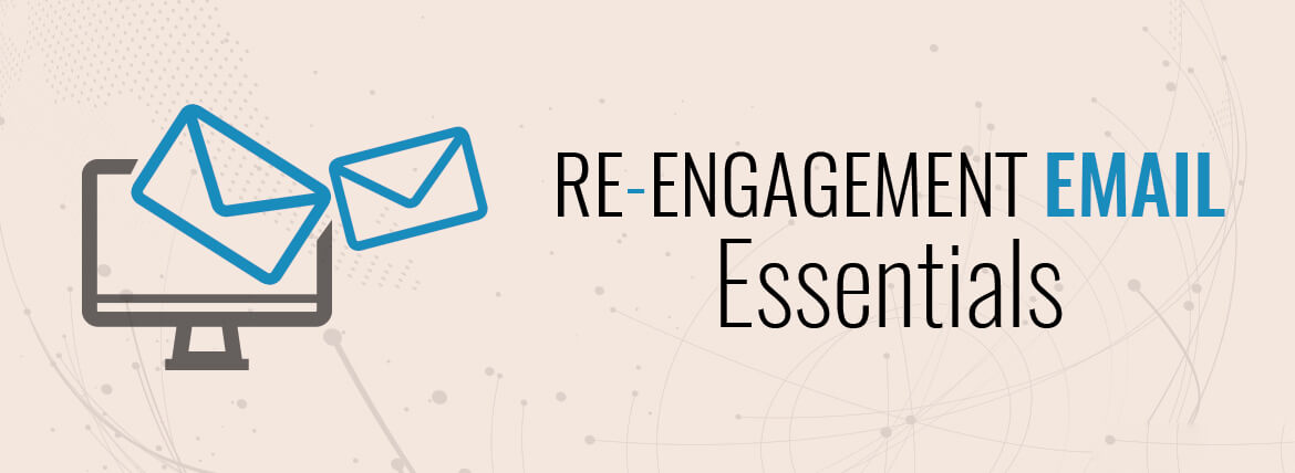 re-engagement email campaign resources -Essentials